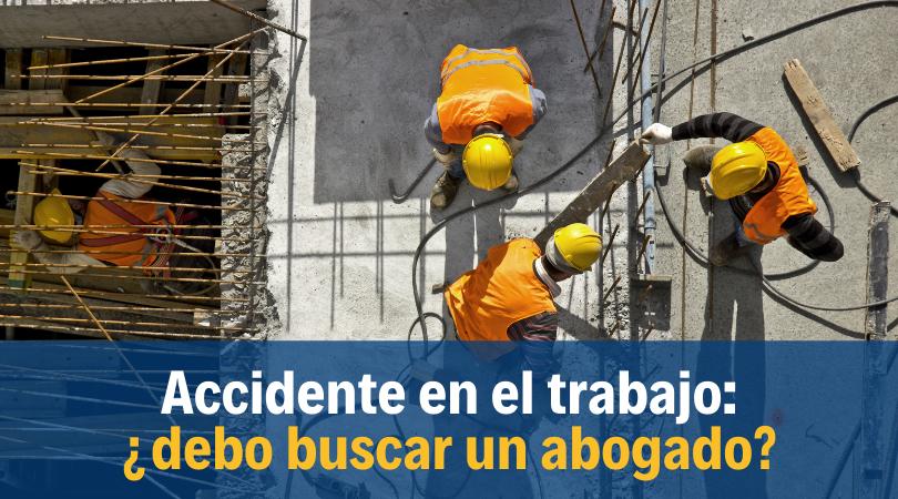 ¿Necesitas un abogado de accidentes de trabajo? Te ayudamos con tu caso en Nueva York
