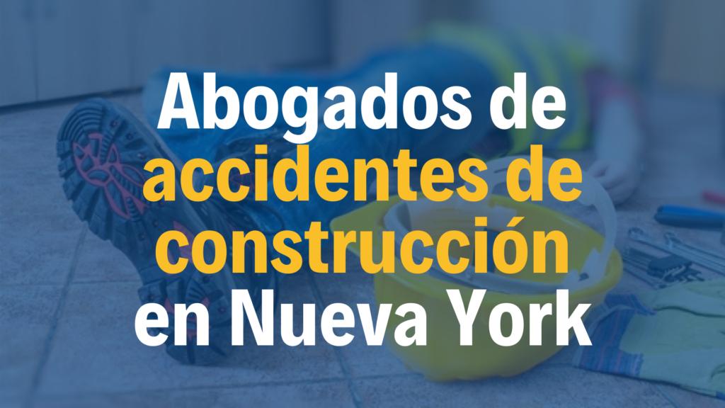 Somos abogados que defendemos víctimas de Accidentes de Construcción en Nueva York. Atención bilingüe, consulta gratuita. NYC.