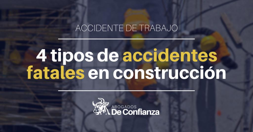 accidente de trabajo en NY: 4 tipos de accidentes fatales en construcción