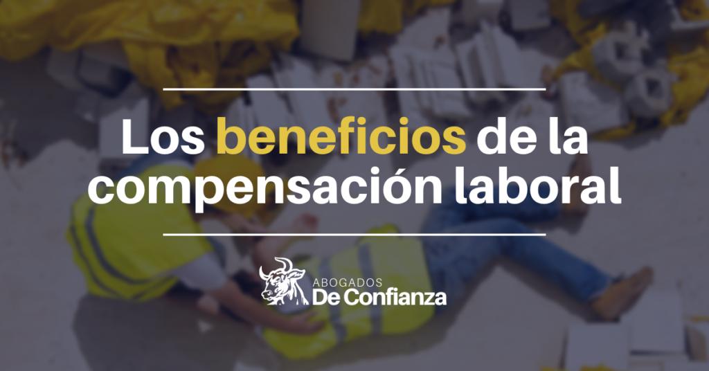 beneficios de la compensacion laboral en ny