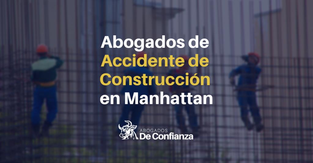 Abogados de Accidente de Construcción en Manhattan