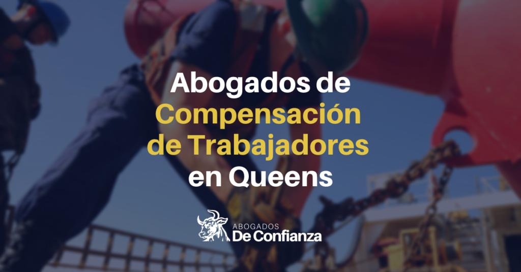 Abogados de Compensación de Trabajadores en Queens