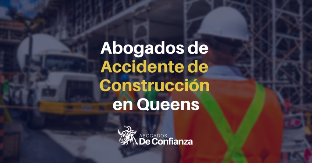 Abogados de Accidente de Construcción en Queens