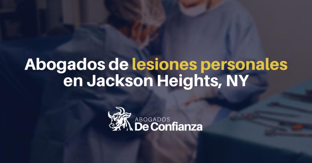 abogados de lesiones personales en Jackson Heights, NY