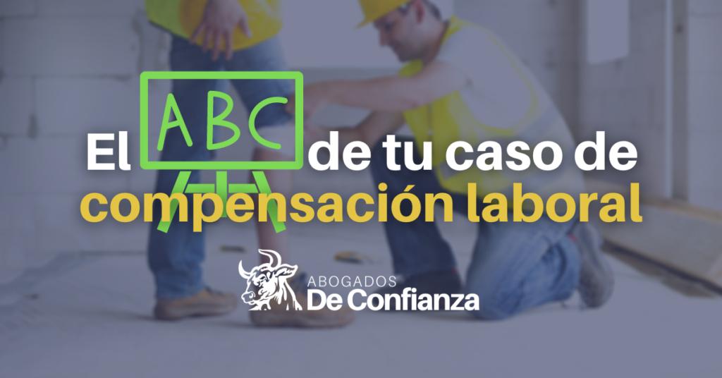 el ABC de tu caso de compensación laboral en NY