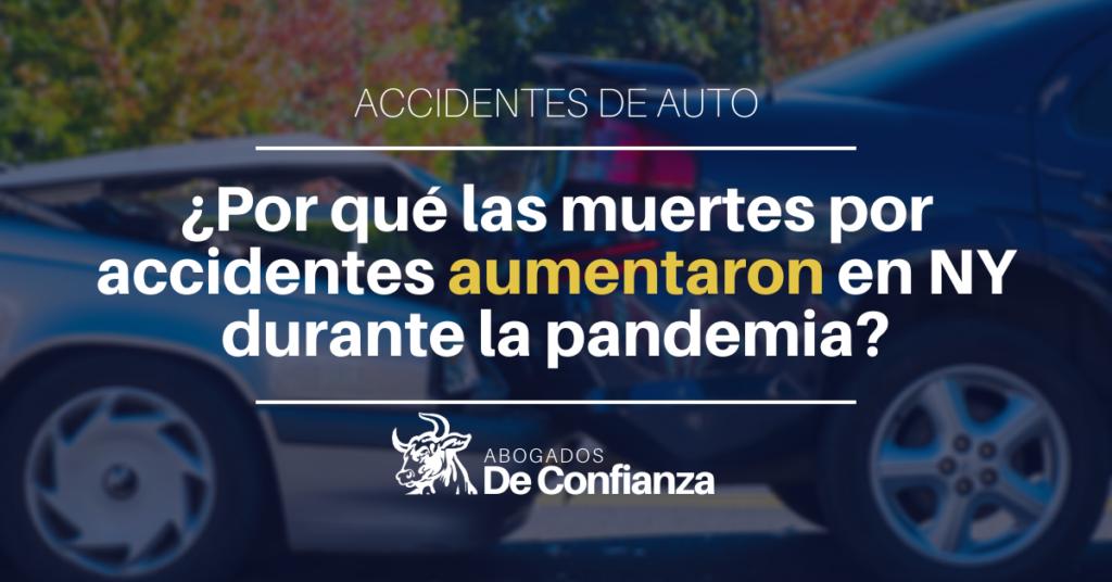 por qué las muertes por accidentes aumentaron en ny durante la pandemia
