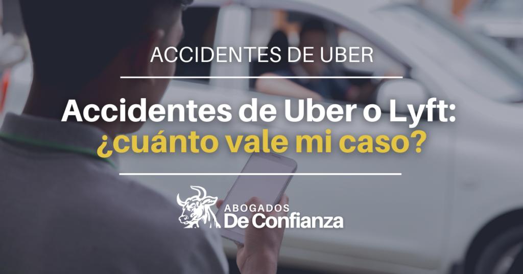 accidentes de Uber o Lyft: ¿cuánto vale mi caso?